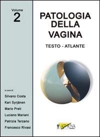 PATOLOGIA DELLA VAGINA VOL. 2